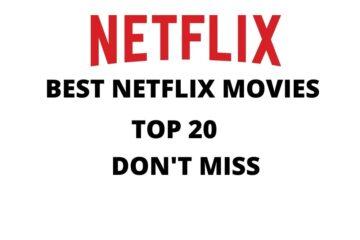 BEST MOVIES ON NETFLI X